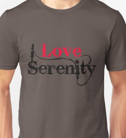 I Love Serenity Unisex T-Shirt