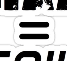 CRAZY = GENIUS Sticker