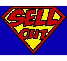 Super- Sellout Photographic Print