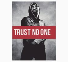 "2PAC ""Trust No One"" SUPREME by LegendaryDesign"