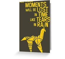 blade runner tears in the rain Greeting Card