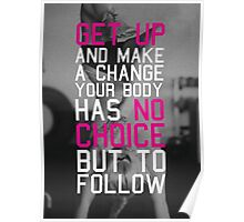 Get Up And Make A Change Poster