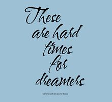 Amelie - These Are Hard Times For Dreamers T-Shirt
