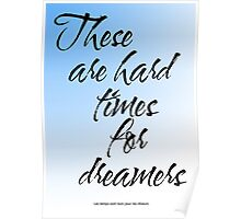 Amelie - These Are Hard Times For Dreamers Poster