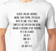 Talented, brilliant, incredible, amazing, show-stopping... Unisex T-Shirt