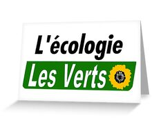 Europe Ecology, The Greens (Europe écologie – Les Verts EELV) Greeting Card