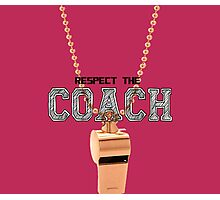 Teen Wolf - Respect the coach Photographic Print
