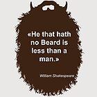 Beard-Collection - Less than a Man by DarkChoocoolat