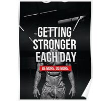 Getting Stronger Each Day Poster