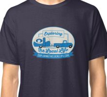 Exploring the Local Life Blue Truck and Camper Classic T-Shirt