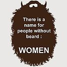Beard-Collection - Women by DarkChoocoolat