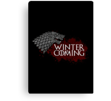 Winter Is Coming - House Stark Canvas Print