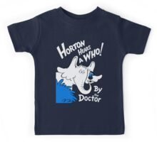 Horton Hears Doctor Who! Kids Tee