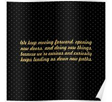 We keep moving forward... Inspirational Quote (Square) Poster