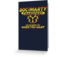 Doc & Marty Transport Greeting Card