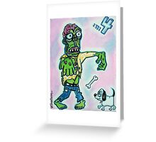 My Pet Zombie #4 - Here Boy Greeting Card