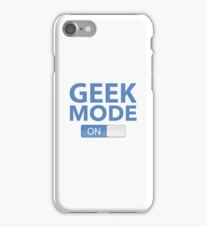 Geek Mode On iPhone Case/Skin