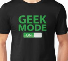 Geek Mode On Unisex T-Shirt