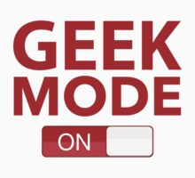 Geek Mode On Kids Tee