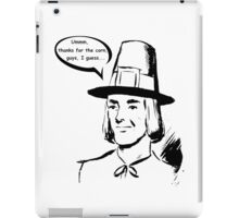 Pilgrim - First Thanksgiving - Ironic iPad Case/Skin