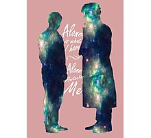 "Johnlock ""ALONE IS WHAT I HAVE"" white letters Photographic Print"