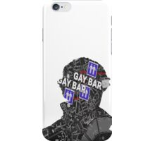 To the gay bar! iPhone Case/Skin