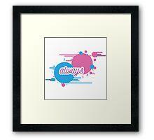 """BLINK 182 INSPIRED - """"ALWAYS"""" Framed Print"""