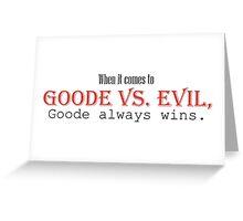 Goode vs. Evil (Red) Greeting Card