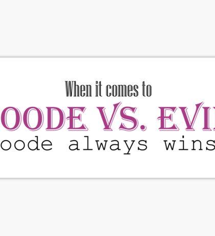 Goode vs. Evil (Violet) Sticker