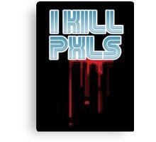 I KILL PXLS (Bloody Black) Canvas Print