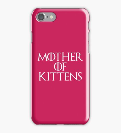 Mother Of Kittens Funny Quote iPhone Case/Skin