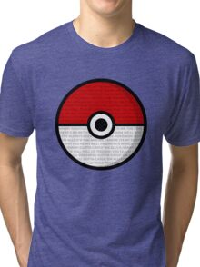 Pokéball with Pokémon Theme Lyrics Tri-blend T-Shirt
