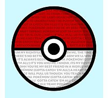 Pokéball with Pokémon Theme Lyrics Photographic Print