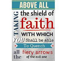 Put on the whole armour of God, Bible Verse / quotation Photographic Print