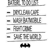 BatGirl To Do List Photographic Print