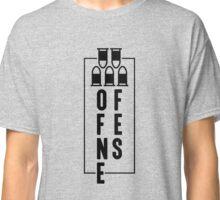 Offense Online Gamer Novelty Design (Overwatch, WOW, LOL)) Classic T-Shirt