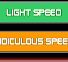 Prepare for...  Ludicrous Speed Sticker