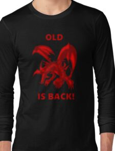 Old Red-Eyes B. Dragon Is Back! Long Sleeve T-Shirt