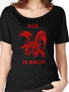 Old Red-Eyes B. Dragon Is Back! Women's Relaxed Fit T-Shirt