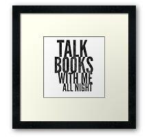 talk books Framed Print