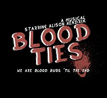 Blood Ties - A musical - Alison Hendrix by tiffanyrose