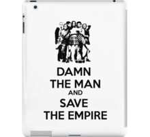 Damn the Man and Save the Empire! iPad Case/Skin