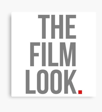 The Film Look Canvas Print