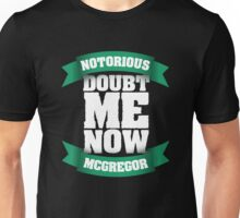 Conor McGregor - Doubt Me Now Unisex T-Shirt