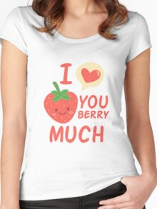 I love you berry much Women's Fitted Scoop T-Shirt