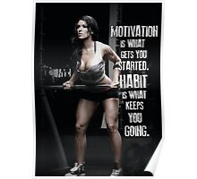 Habit Is What Keeps You Going Poster