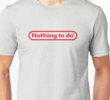 Nintendo - Nothing To Do Unisex T-Shirt