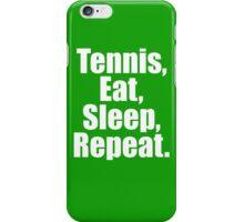 Tennis Eat Sleep Repeat iPhone Case/Skin
