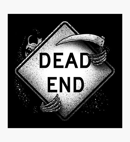 Dead End Photographic Print