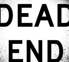 Dead End Sticker